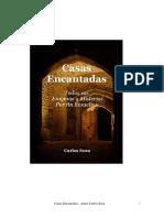 Casas Encantadas  - enigma y misterio resuelto - Carlos Sosa