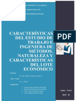 CARACTERÍSTICAS DEL ESTUDIO DE   TRABAJO E INGENIERA DE MÉTODOS. NATURALEZA Y CARACTERÍSTICAS DEL LOTE ECONÓMICO.docx