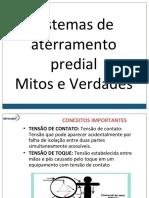 SISTEMAS DE ATERRAMENTO PREDIAL - MITOS E VERDADES