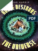 Harris, Cyriak - Horse Destroys the Universe (2019, Unbound, 978-1-78352-760-1,978-1-78352-762-5,1783527609) - libgen.lc