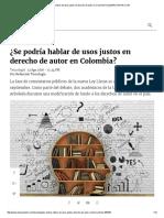 ¿Se podría hablar de usos justos en derecho de autor en Colombia_ _ ELESPECTADOR