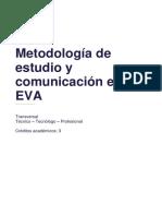 GUÍA METODOLÓGICA METODOLOGÍA DE ESTUDIO Y COMUNICACIÓN EN EVA