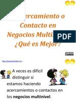 Acercamiento o Contacto en Negocios Multinivel | http://DayanayFreddy.com
