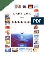CARTILHA DO SUCESSO - MANUAL DE DESENVOLVIMENTO PESSOAL