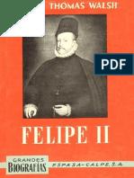 Felipe II de William Thomas Walsh