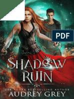 Shadow Ruin (Shadow Fall Book 3) - Audrey Grey
