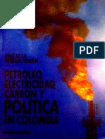 11. Petróleo, electricidad, carbón y política en Colombia