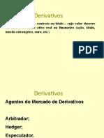 26 - AULA de Conteúdo Brasileiro CB - Derivativos.ppt