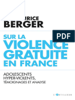 Sur la violence gratuite en France  Adolescents hyper-violents, témoignages et analyse (French Edition) by Docteur Maurice Berger (z-lib.org).epub