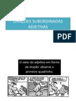 ORAÇÕES SUBORDINADAS ADJETIVAS (1).pptx