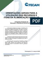 1746465_ORIENTACOES_GERAIS_PARA_A_UTILIZACAO_DOS_RECURSOS_E_ITENS_DA_ALIMENTACAO_ESCOLAR__FECAM