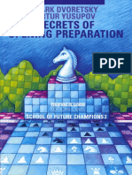 School of Future Champions 2 - Secrets of Opening Preparation (Dvoretsky and Yusupov 2007).pdf