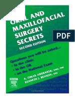 [2007] Oral and Maxillofacial Surgery Secrets by A. Omar Abubaker DMD  PhD |  | Mosby