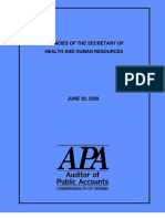 Agencies of the Secretary of Health and Human Resources, VA Auditor of Public Accounts,  June 2009.