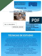 UNIDAD III, TECNICAS DE ESTUDIO..pptx