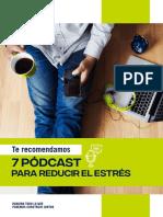 Te_recomendamos_7_Podcast_para_reducir_el_estres.pdf