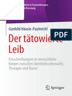 [Integrative Modelle in Psychotherapie, Supervision und Beratung] Gunhild Häusle-Paulmichl (auth.) - Der tätowierte Leib_ Einschreibungen in menschliche Körper zwischen Identitätssehnsucht, Therapie und Kunst (2