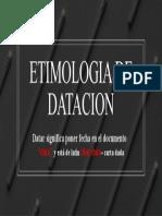 ETIMOLOGIA DE DATACION.pptx
