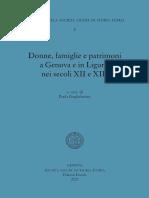 Donne, famiglie e patrimoni a Genova e in Liguria nei secoli XII e XIII - Paola Guglielmotti - 2020 - 486p