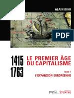 Alain Bihr - Le premier âge du capitalisme (1415-1763), Tome 1 _ L'expansion européenne-Éditions Page 2 _ Éditions Syllepse (2018).pdf