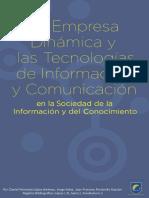 La Empresa Dinámica_ Las Tecnologías de Información y Comunicación en La Sociedad de La Información y El Conocimiento (Spanish Edition)