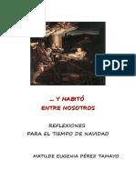 Perez Tamayo Matilde Eugenia - Y Habito Entre Nosotros
