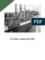 El Dificil Camino Del Exilio - Compilacion, Edicion y Publicacion Xabier Iñaki Amezaga Iribarren