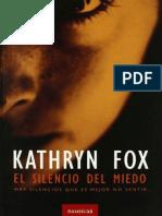 El Silencio Del Miedo - Fox, Kathryn