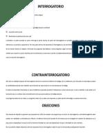 INTERROGATORIO, CONTRA INTERROGATORIO Y OBJECIONES EN JUICIO ORAL