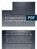 Acts against which there is no right of private defense Notes