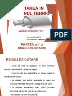 Cotarea in Desenul Tehnic Partea a II a Reguli de Cotare