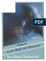 [Oral_Roberts]_How_to_Get_Rid_of_Worry_(PDF)(BookSee.org)