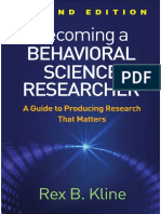 Becoming A Behavioral Science Researcher A Guide To Producing Research That Matters by Rex B. Kline (z-lib.org).pdf