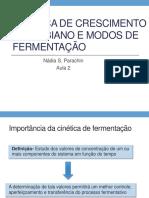 Cinética de Crescimento Microbiano, modos de fermentação