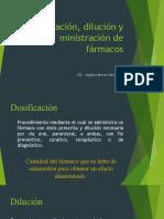 Dosificación, dilución y ministración de fármacos.pptx
