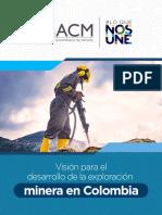 Visión para el desarrollo de la exploración minera en Colombia