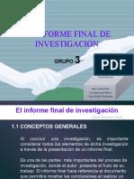 El Informe Final De Investigación