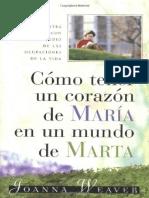 Como Tener un Corazón de María en un Mundo de Marta - Joanna weaver (1).pdf