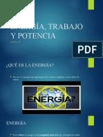 ENERGÍA, TRABAJO Y POTENCIA