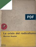 Marcos Kaplan - La Crisis Del Radicalismo (1958)