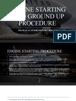 ENGINE STARTING AND GROUND UP PROCEDURE