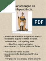A Consolidação da Independência