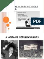 A volta de Vargas ao poder até seu suicídio.pptx