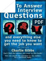 Charlie Gibbs - How to Answer Hard Interview Questions_ And Everything Else You Need to Know to Get the Job You Want-How to Books (2009).pdf