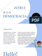 DECONSTRUIR LA DEMOCRACIA