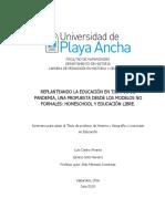 Replanteando La Educacion en Tiempos de Pandemia, Una Propuesta Desde Los Modelos No Formales. Homeschool y Educacion Libre