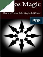 Chaos Magic - Teoria e Pratica della Magia - Richard Reuss.pdf