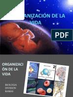 1-PRESENTACION LA ORGANIZACIÓN DE LA VIDA.pptx