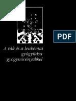 Rudolf Breuss - A rák és leukémia gyógyítása gyógynövényekkel