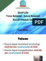 Shelf Life& Recall, HISSI Jatim